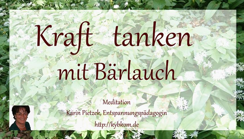 Heilkraft Der Pflanzen: Bärlauch-Meditation