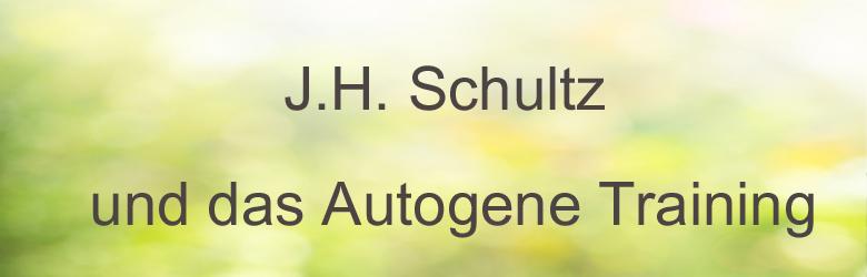 J. H. Schultz - Geschichte Des Autogenen Training, AT